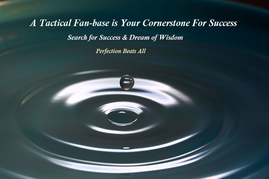 How to Understand Tactical fan-base for cornerstone marketing