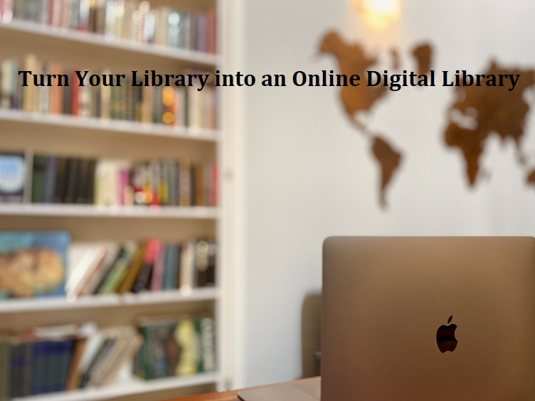 How to Make an Online Digital Library