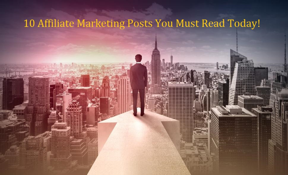 How to Find The Best Online Affiliate Marketing Posts