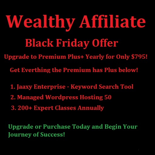 Upgrade to Wealthy Affiliate Premium Plus and Save $200