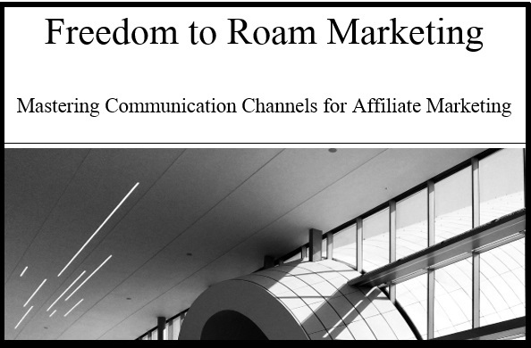 Freedom to Roam Marketing's First eBook 2021